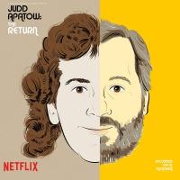Judd Apatow - The Return