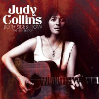 Judy Collins - Both Sides Now - The Very Best Of