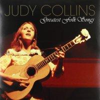 Judy Collins -Greatest Folk Songs