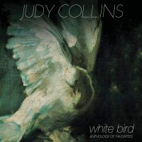 Judy Collins -White Bird