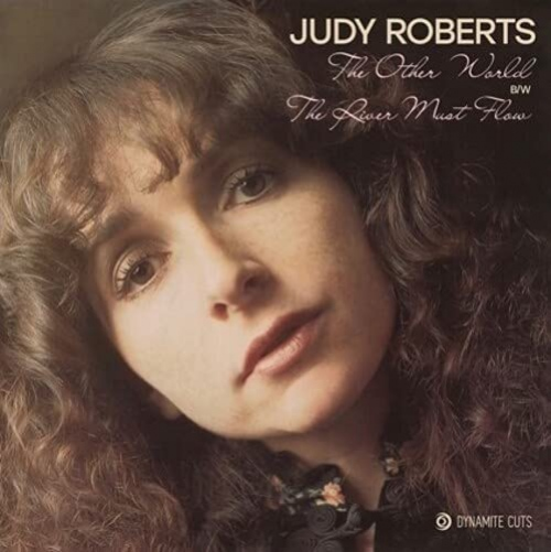 Judy Roberts - Other World / River Must Flow