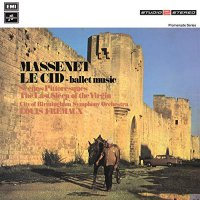 Jules Massenet - Le Cid Scenes Pittoresques
