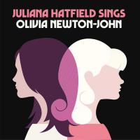 Juliana Hatfield -Juliana Hatfield Sings Olivia Newton-John