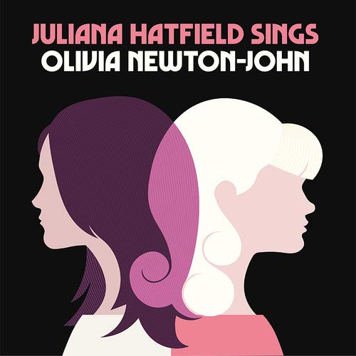 Juliana Hatfield - Juliana Hatfield Sings Olivia Newton-John