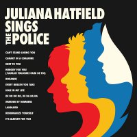 Juliana Hatfield - Juliana Hatfield Sings The Police
