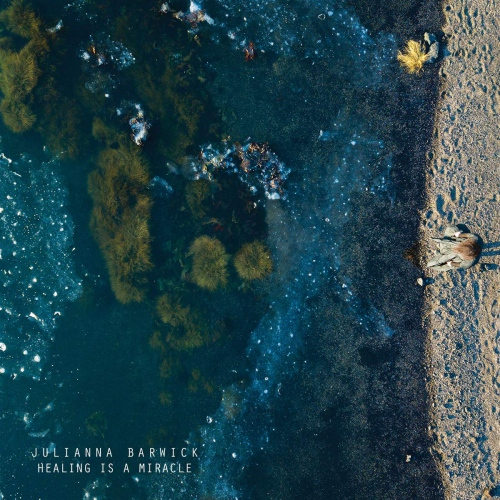 Julianna Barwick -Healing Is A Miracle