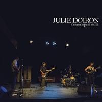 "Julie Doiron - Canta En Español Vol. Iii """
