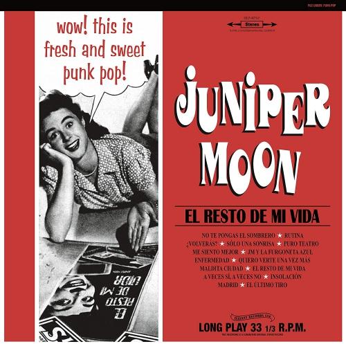 Juniper Moon - El Resto De Mi Vida