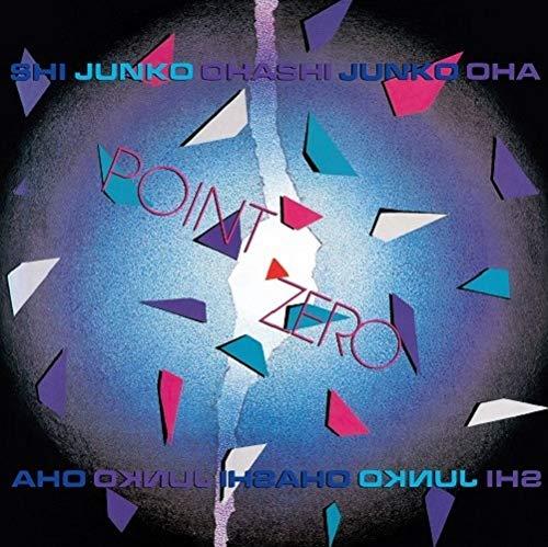Junko Ohashi - Point Zero