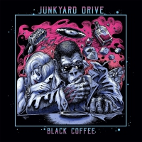 Junkyard Drive - Black Coffee