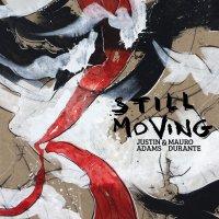 Justin Adams - Still Moving