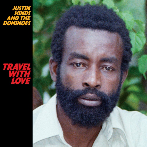 Justin Hinds And The Dominoes - Travel With Love