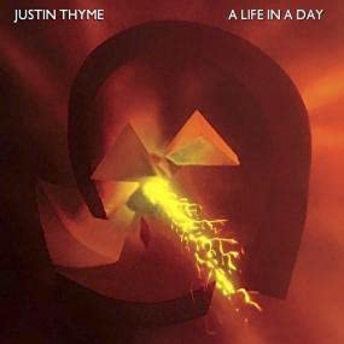 Justin Thyme - A Life In A Day