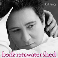 K.d. Lang -Watershed