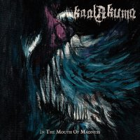 Kaal Akuma - In The Mouth Of Madness
