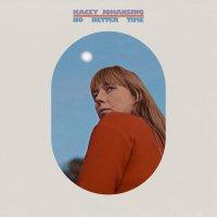 Kacey Johansing -No Better Time