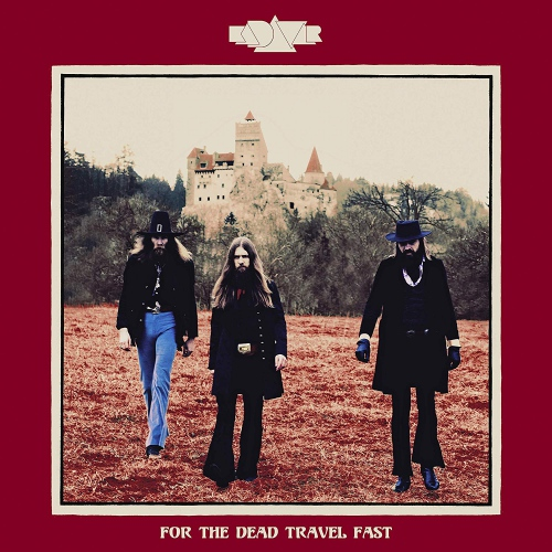 Kadavar - For The Dead Travel Fast Black In