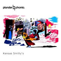 Kansas Smittys - Plunderphonia