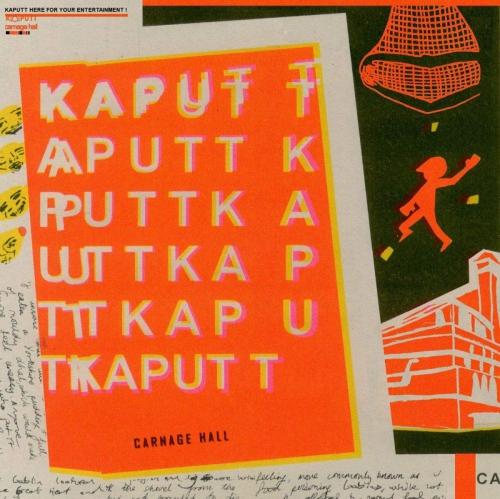 Kaputt - Carnage Hall