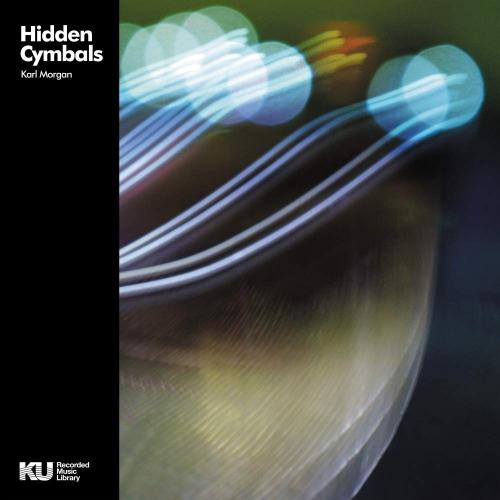 Karl Morgan -Hidden Cymbals