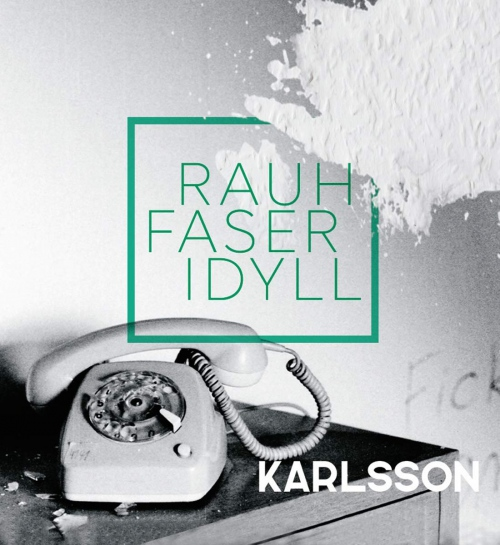 Karlsson -Rauhfaseridyll