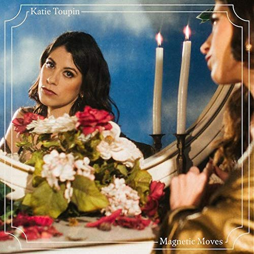 Katie Toupin - Magnetic Moves