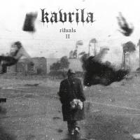 Kavrila - Rituals Ii Lim.ed