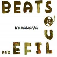 Kazahaya - Beats Soul & Life