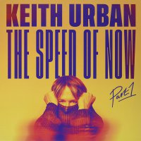 Keith Urban -The Speed Of Now Part 1