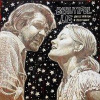 Kelly & Bruce Robison Willis - Beautiful Lie