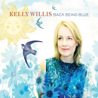 Kelly Willis -Back Being Blue