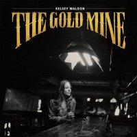 Kelsey Waldon -The Goldmine