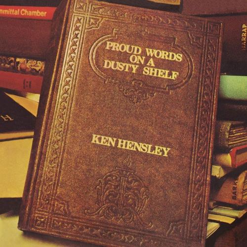 Ken Hensley - Proud Words On A Dusty Shelf (Gold vinyl)