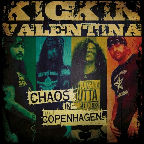 Kickin Valentina -Chaos In Copenhagen