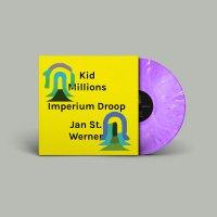 Kid Millions  &  Jan St. Werner - Imperium Droop