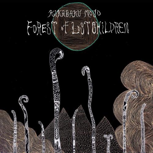 Kikagaku Moyo -Forest Of Lost Children