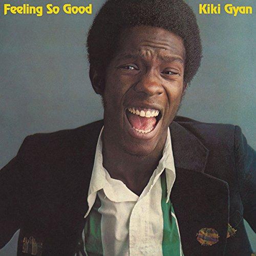Kiki Gyan - Feeling So Good