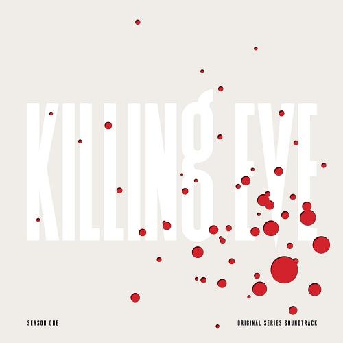Killing Eve: Season One - Original Series - Killing Eve: Season One - Original Series Soundtrack