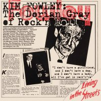 Kim Fowley -Living In The Streets