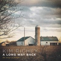 Kim Richey -Long Way Back: The Songs Of Glimmer