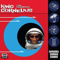 King Cornelius And The Silverbacks - Swinging Simian Sounds