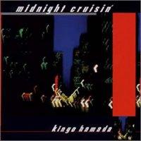 Kingo Hamada - Midnight Cruisin