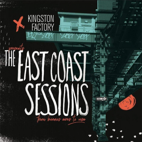 Kingston Factory - The East Coast Sesssions