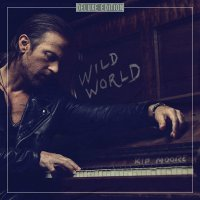 Kip Moore -Wild World