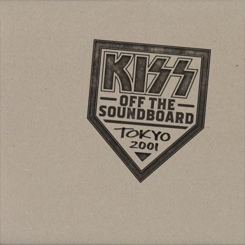 Kiss -Kiss Off The Soundboard: Tokyo 2001