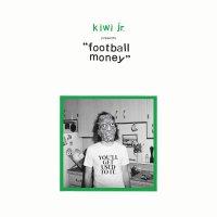 Kiwi Jr. -Football Money