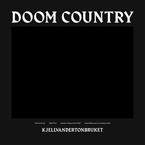 Kjellvandertonbruket - Doom Country