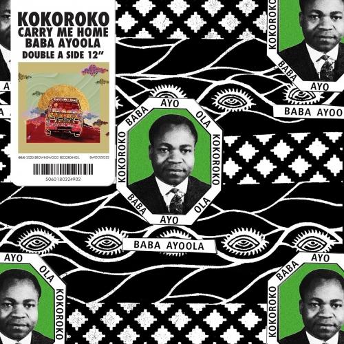Kokoroko - Baba Ayoola B/W Carry Me Home