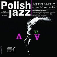 Komeda Quintet -Astigmatic