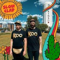 Koo Koo Kanga Roo - Slow Clap